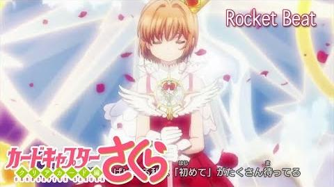 Cardcaptor Sakura Clear Card Rocket Beat opening