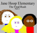 Jane Hoop Elementary: The Final Rush - Part 2 (video game)