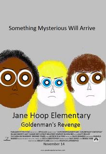 Jane Hoop Elementary Goldenman's Revenge one-sheet