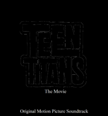 Teen Titans The Movie soundtarck.png
