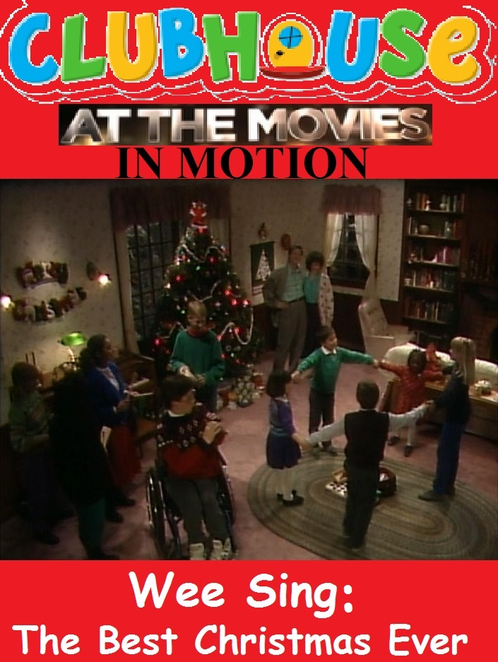 clubhouse at the movies in motion wee sing the best christmas ever - The Best Christmas Ever