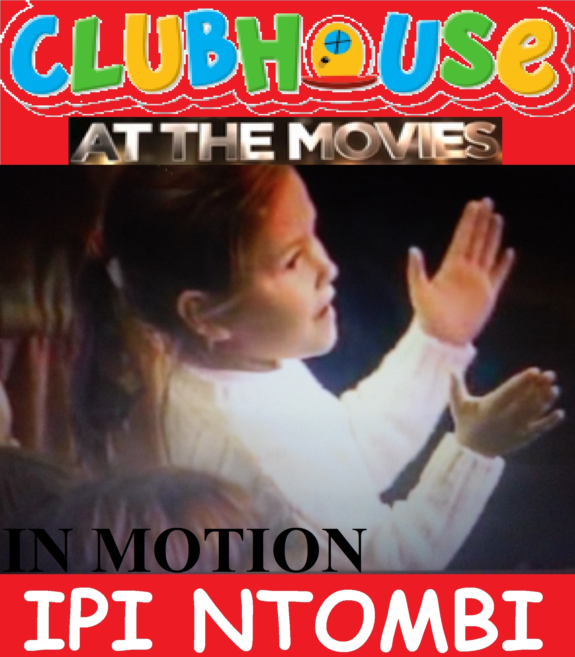clubhouse at the movies in motion ipi ntombi celebration at