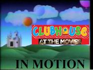 Clubhouse At The Movies In Motion Opening Logo (Just For Kids Video Version)