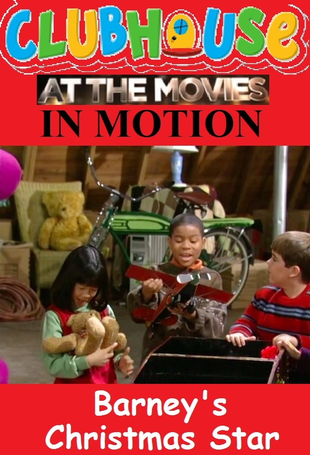 Clubhouse At The Movies In Motion - Barney\'s Christmas Star ...