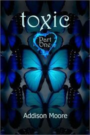 Toxic Part One
