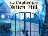 The Captives of Witch Hill