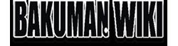 BAKUMAN WM 01