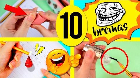 ¡¡Las mejores BROMAS para la ESCUELA!! * 10 ideas para FASTIDIAR a tus AMIGOS en el COLEGIO