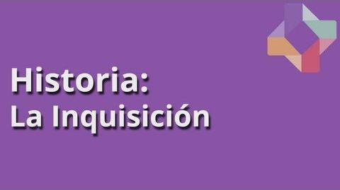 La Inquisición - Historia - Educatina