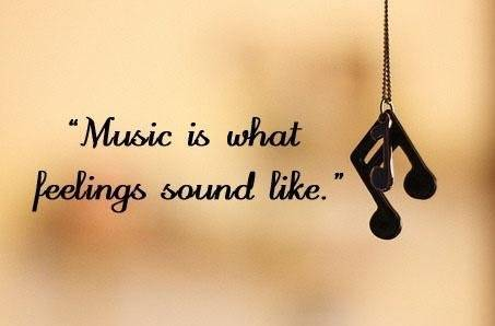 Image Life Quotes Music Is What Feelings Sound Like Jpg