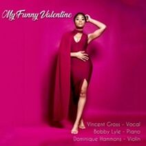 Vincent Gross My Funny Valentine 194660829252