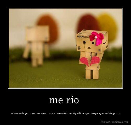 File:Desmotivaciones.mx me-rio-solamente-por-que-me-rompiste-el-corazn-no-significa-que-tenga-que-sufrir-por-t 133158847084.jpg