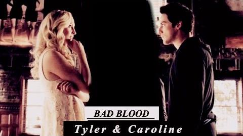 Bad Blood ( Tyler & Caroline )-0