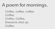 Coffee Poem Mornings