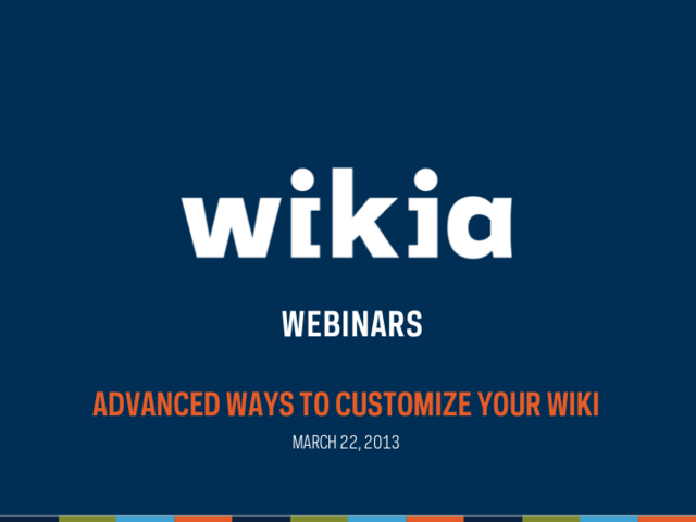 File:Advanced Customization Webinar Slide01.png