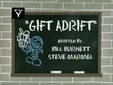 Gift Adrift