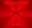 Challenge To Win Wiki