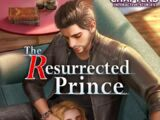 The Resurrected Prince