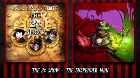 Steam Powered Giraffe - The Suspender Man