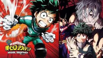 "Boku No Hero Academia Original Soundtrack - ""My Hero Academia"""