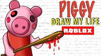 Piggy - Roblox - Draw My Life