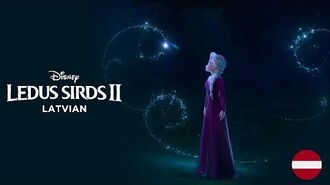 Frozen 2 - Into The Unknown (Latvian)