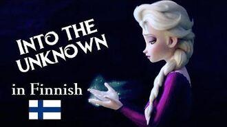 Frozen 2 - Tuntemattomaan Into the Unknown (Finnish S&T)