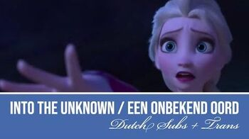 Into The Unknown ~ Frozen 2 Dutch S T