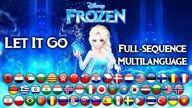 Frozen Let It Go Full-Sequence Multilanguage