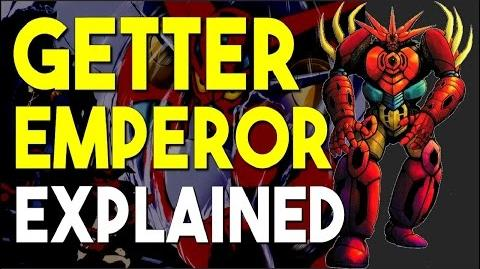 Mecha Talk - Getter Emperor Explained