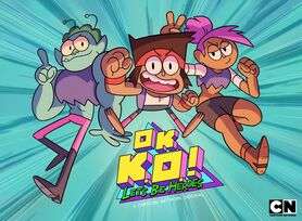 OK K.O.! Let's Be Heroes characters