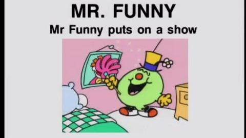 Mr. Funny Puts on a Show