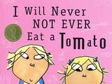 I Will Not Ever Never Eat a Tomato (episode)