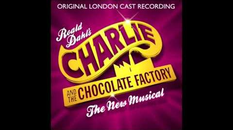 Charlie and the Chocolate Factory - London Cast - News of Augustus More of Him to Love