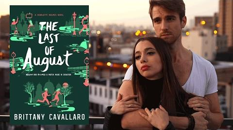 THE LAST OF AUGUST by Brittany Cavallaro - Official Book Trailer
