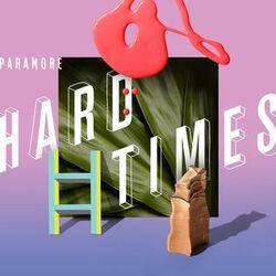ParamoreHardTimes