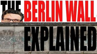 The Berlin Wall Explained (Ft. David Hasselhoff, David Bowie & Bruce Springsteen)