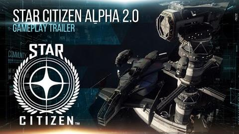 Star Citizen Alpha 2.0 Gameplay Trailer
