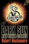 Muchamore-Robert-Dark-sun-and-other-histories