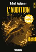 Rock War L'audition
