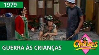 Chaves - Guerra às crianças (1979)
