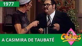 Chaves - A casimira de Taubaté (1977)