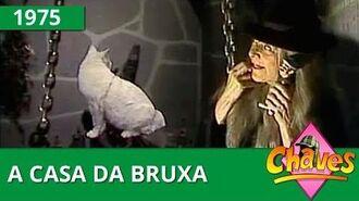 Chaves - A casa da bruxa (1975)-0