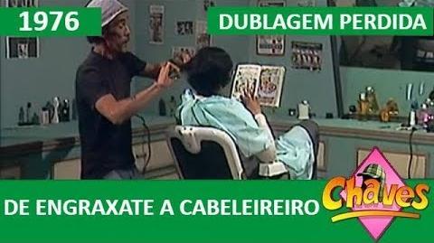 Chaves - Confusão no cabeleireiro (1976) - dublagem perdida