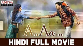 A Aa New Hindi Dubbed Full Movie Nithiin, Samantha Trivikram