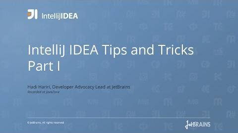 IntelliJ IDEA Tips and Tricks Part I