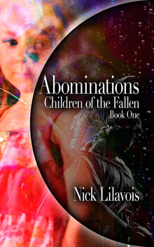 Abominations-children-of-the-fallen-book-one-by-nick-lilavois orig