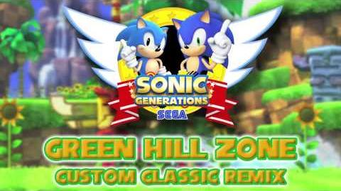 CUSTOM Green Hill Zone Classic - Sonic Generations Remix