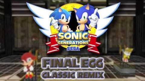 Final Egg Classic - Sonic Generations Remix