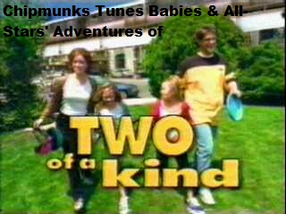 Chipmunks Tunes Babies & All-Stars' Adventures of Two of a Kind (TV Series)